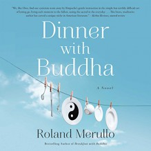 Dinner with Buddha - Roland Merullo, Sean Runnette
