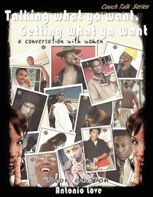 Talking What YA Want, Getting What YA Want; A Conversation with Women Color Edition - Antonio Love