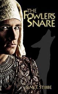The Fowler's Snare - C.M.T. Stibbe