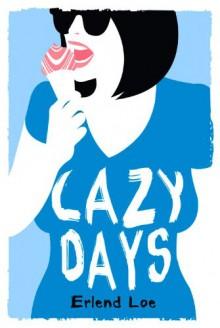 Lazy Days - Erlend Loe,Don Bartlett