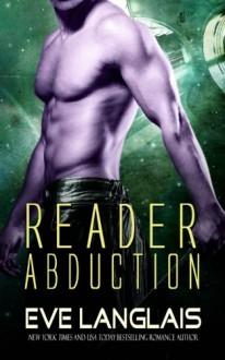 Reader Abduction (Alien Abduction) (Volume 7) - Eve Langlais