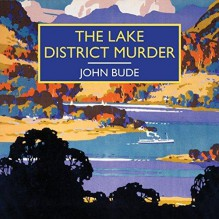 The Lake District Murder - John Bude,Gordon Griffin