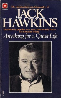 Anything For A Quiet Life - Jack Hawkins