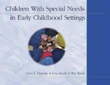 Children with Special Needs in Early Childhood Settings - Carol L Paasche