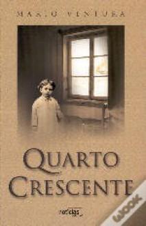 Quarto Crescente - Mário Ventura