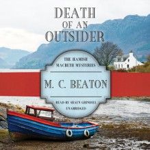 Death of an Outsider - M.C. Beaton,Shaun Grindell