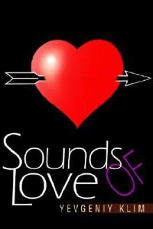 Sounds of Love - Yevgeniy Klim
