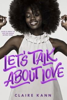 Let's Talk About Love - Claire Kann