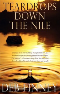 Teardrops Down the Nile - Deb Finney, Taylor Collins