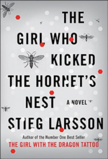 The Girl Who Kicked the Hornet's Nest - -Knopf-