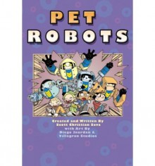 Pet Robots - Scott Sava, Diego Jourdan
