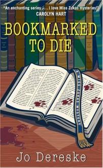Bookmarked to Die - Jo Dereske