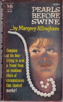Pearls Before Swine - Margery Allingham
