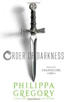 Changeling (Order of Darkness #1) - Philippa Gregory, Fred Van Deelen, Sally Taylor