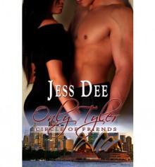 Only Tyler - Jess Dee