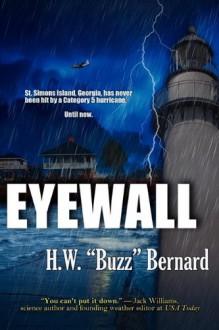 Eyewall - H. W. Buzz Bernard