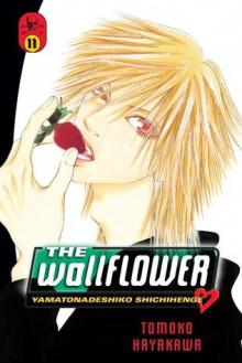 The Wallflower 11 - Tomoko Hayakawa