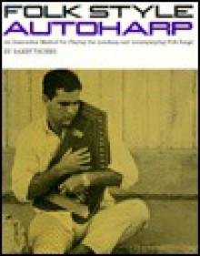 Folk Style Autoharp - Harry A. Taussig