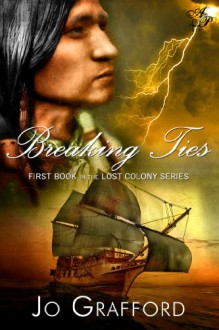 Breaking Ties - Jo Grafford