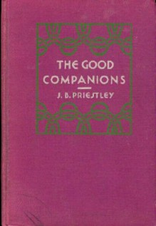 The Good Companions - J.B. Priestley