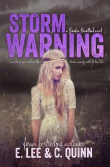 Storm Warning (Broken Heartland) - 'Caisey Quinn', 'Elizabeth Lee'