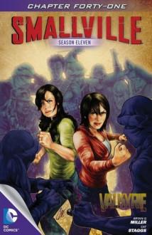 Smallville: Valkyrie, Part 1 - Bryan Q. Miller, Cat Staggs, Carrie Strachan