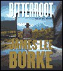 Bitterroot - James Lee Burke, Will Patton