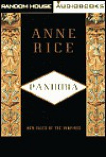 Pandora: New Tales of the Vampires - Kate Reading, Anne Rice