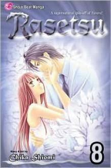 Rasetsu, Vol. 8 - Chika Shiomi