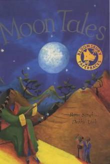 Moon Tales - Rina Singh, Debbie Lush