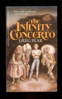 The Infinity Concerto - Greg Bear