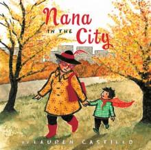 Nana in the City - Lauren Castillo