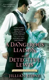 A Dangerous Liaison with Detective Lewis - Jillian Stone