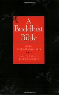 A Buddhist Bible -