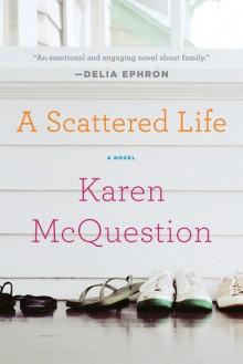 A Scattered Life - Karen McQuestion