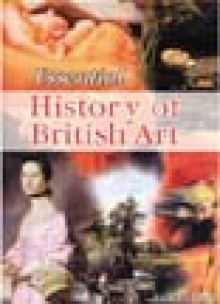 Essential History of British Art - Isabella Steer, Editorial, Design, Layout by Essential Books