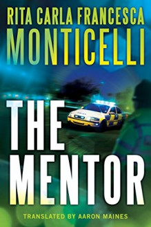 The Mentor - Aaron Maines,Rita Carla Francesca Monticelli