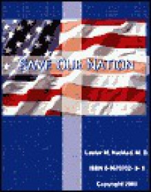 Save Our Nation - Lester M. Haddad