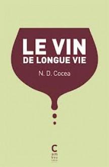 Le vin de longue Vie - N. D. Cocea