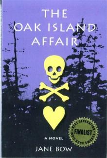 The Oak Island Affair - Jane Bow