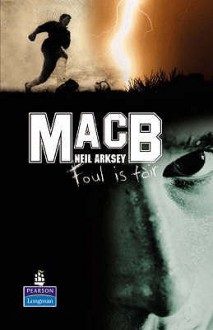 Mac B (New Longman Literature) - Neil Arksey