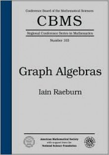 Graph Algebras - Iain Raeburn