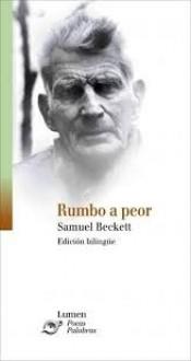 Rumbo a peor - Samuel Beckett
