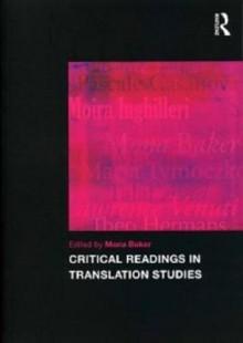 Critical Readings in Translation Studies - Mona Baker