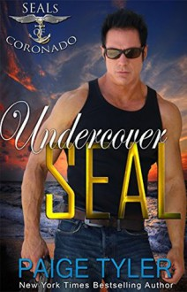 Undercover SEAL - Paige Tyler