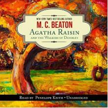 Agatha Raisin and the Walkers of Dembley - M.C. Beaton, Penelope Keith