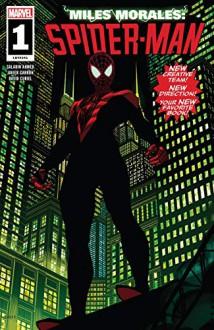 Miles Morales: Spider-Man (2018-) #1 - Saladin Ahmed,Javier Garron,Brian Stelfreeze