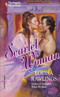 Scarlet Woman - Louisa Rawlings