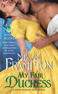 My Fair Duchess - Megan Frampton