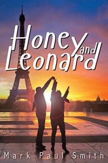 Honey and Leonard - Mark Paul Smith